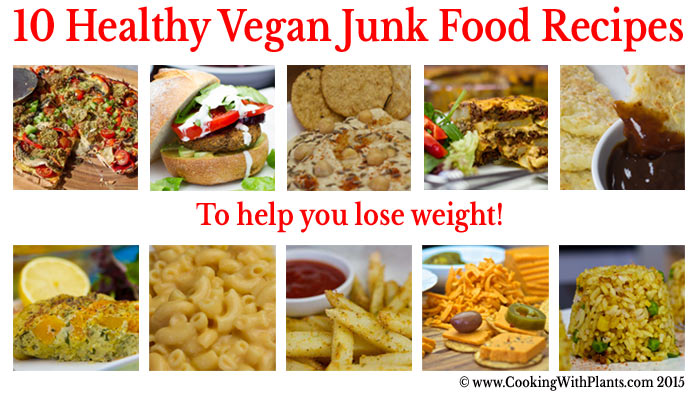 Healthy Vegan Junk Food Recipes To Help You Lose Weight View Larger Image