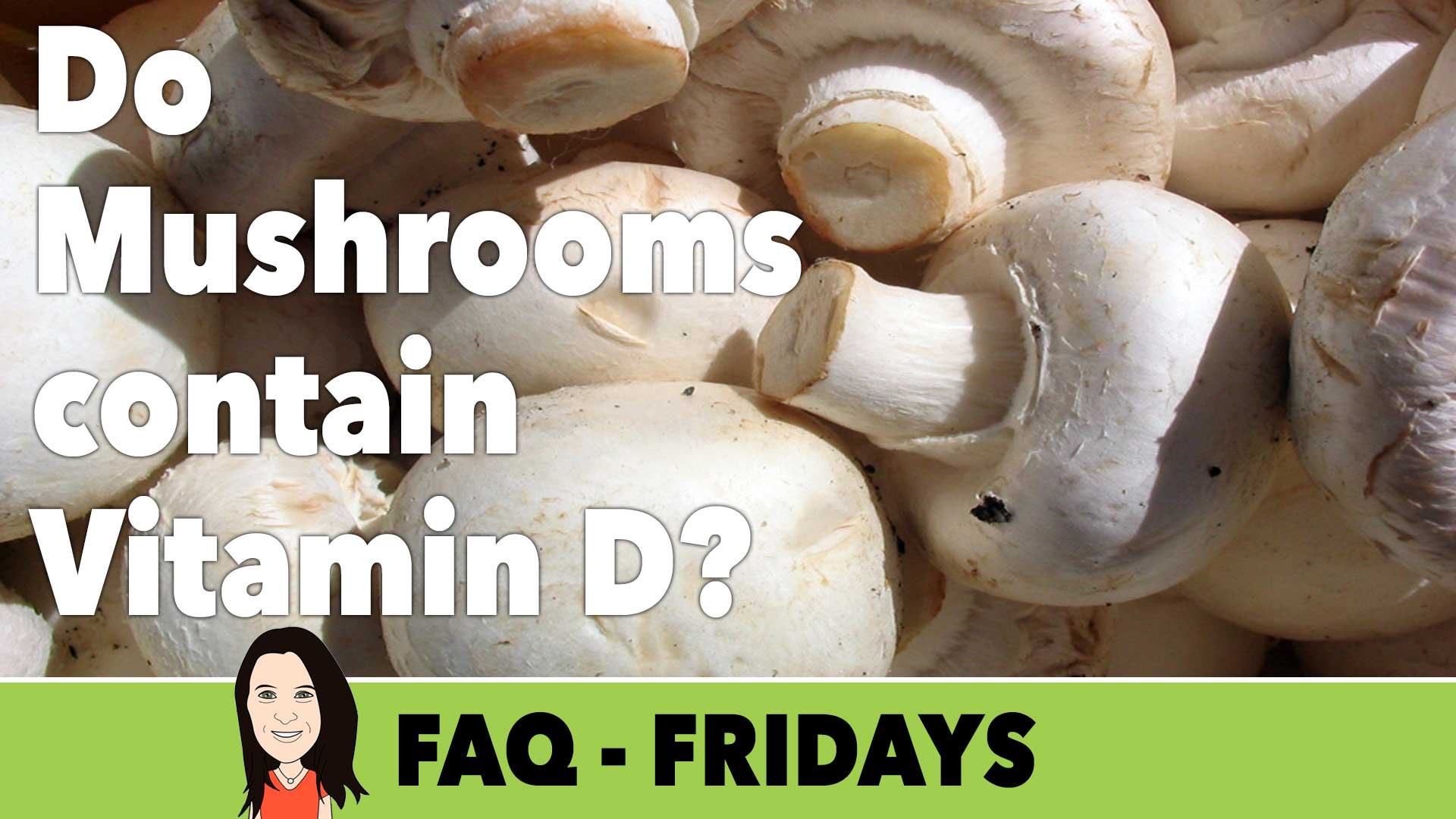 do mushrooms contain vitamin D