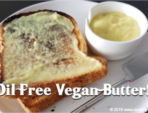 Vegan Butter – Oil Free!
